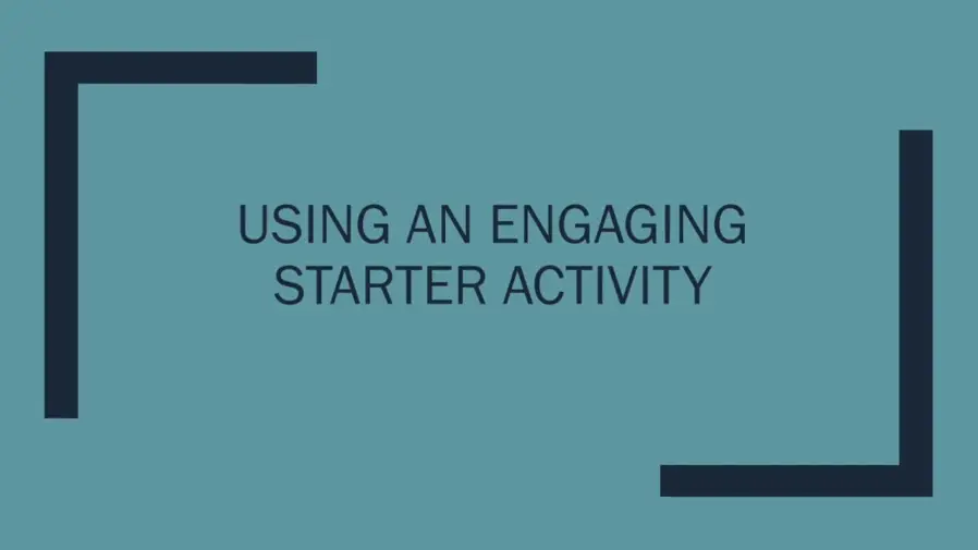 Using an engaging starter activity