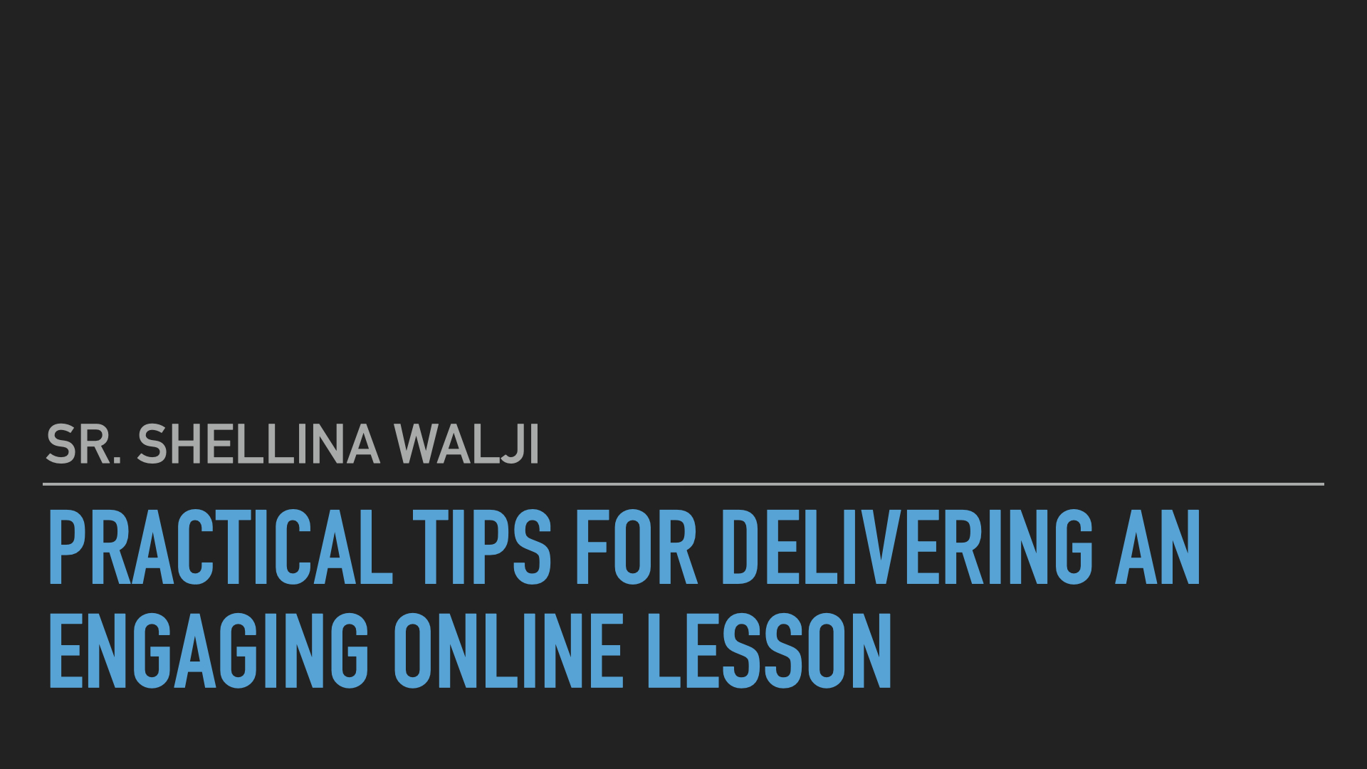Practical tips for delivering an engaging online lesson